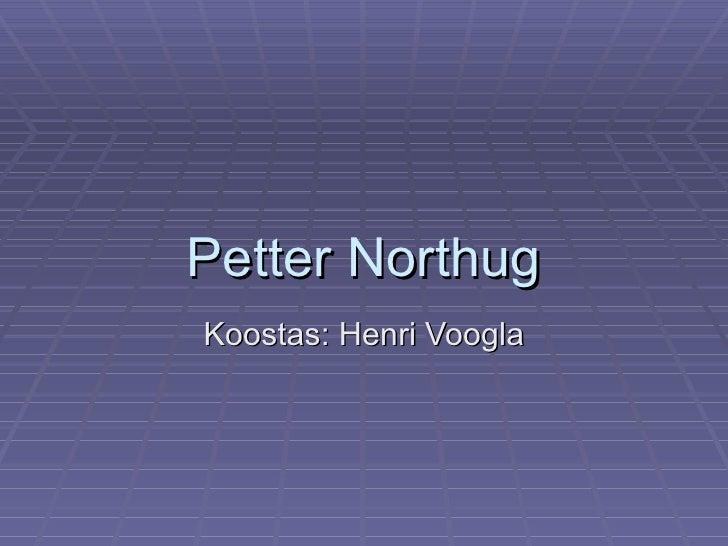 Petter NorthugKoostas: Henri Voogla