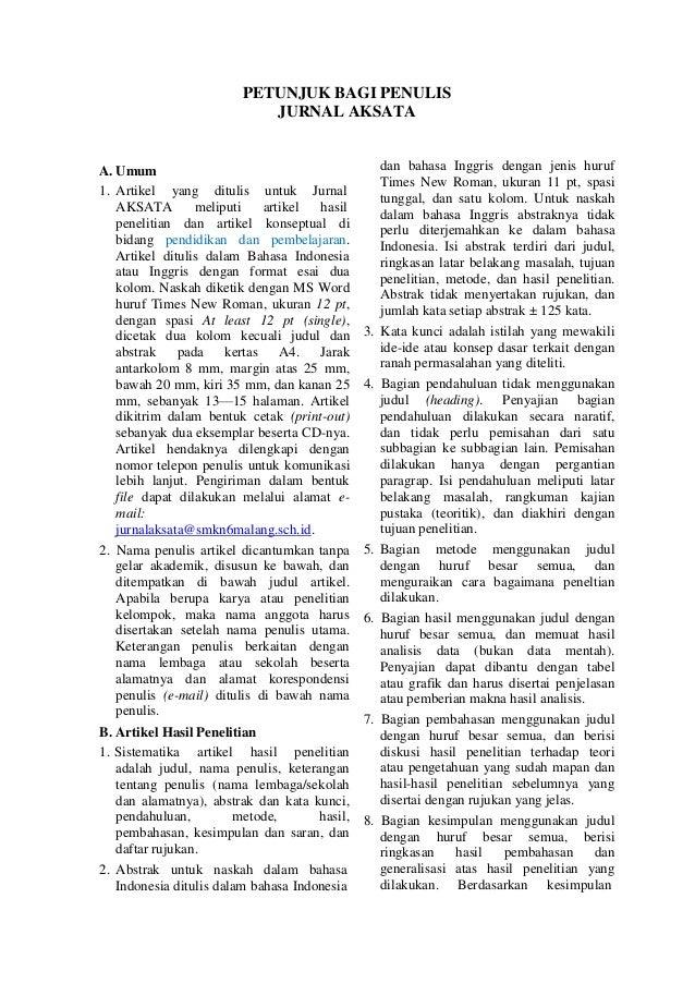 1. Artikel yang ditulis untuk Jurnal AKSATA meliputi artikel hasil PETUNJUK BAGI PENULIS JURNAL AKSATA A. Umum penelitian ...