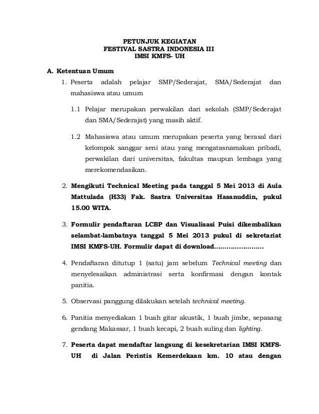 PETUNJUK KEGIATAN FESTIVAL SASTRA INDONESIA III IMSI KMFS- UH A. Ketentuan Umum 1. Peserta adalah pelajar SMP/Sederajat, S...
