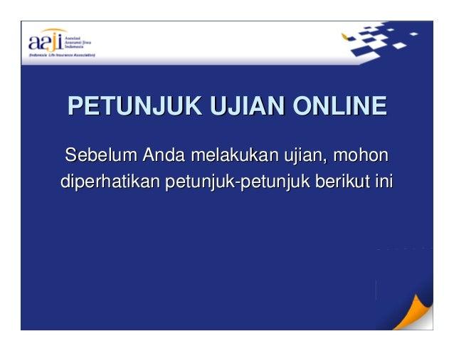 Petunjuk Pelaksanaan Ujian Online