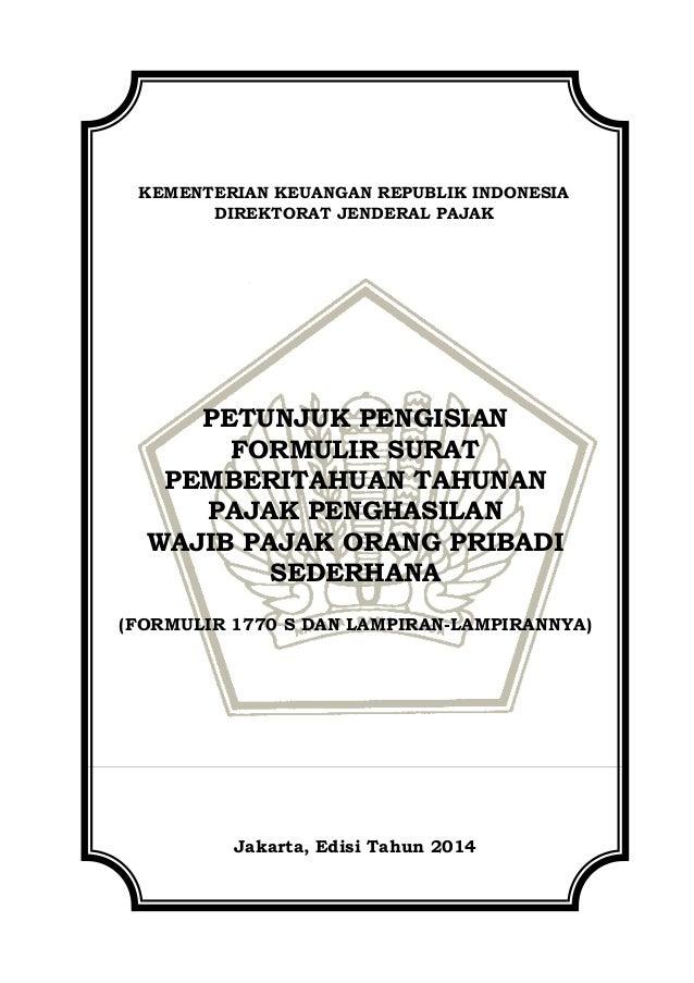 KEMENTERIAN KEUANGAN REPUBLIK INDONESIA DIREKTORAT JENDERAL PAJAK PETUNJUK PENGISIAN FORMULIR SURAT PEMBERITAHUAN TAHUNAN ...