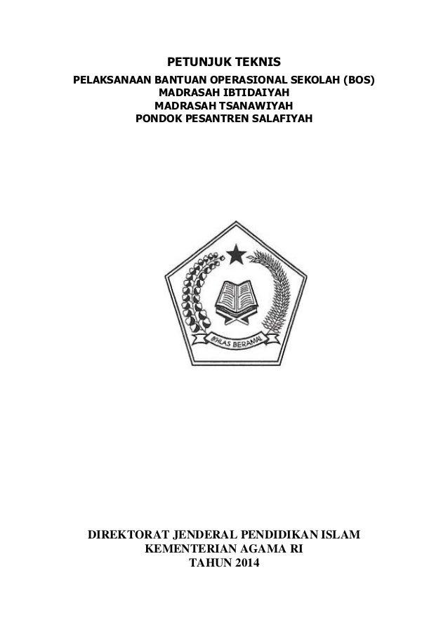Petunjuk Teknis Laporan Bos Madrasah Mi Mts Pps Tahun 2014
