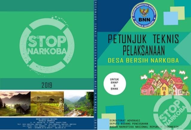 Petunjuk Teknis Pelaksanaan Desa Bersih Narkoba DRS. ANJAN PRAMUKA PUTRA, S.H., M.HUM Deputi Pencegahan BNN SUPRATMAN, S.H...