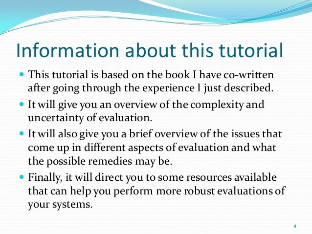 Information about this tutorial  This tutorial is based on the book I have co-written after going through the experience ...