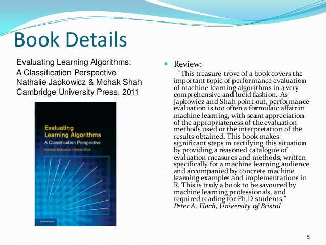 """Book Details  Review: """"This treasure-trove of a book covers the important topic of performance evaluation of machine lear..."""