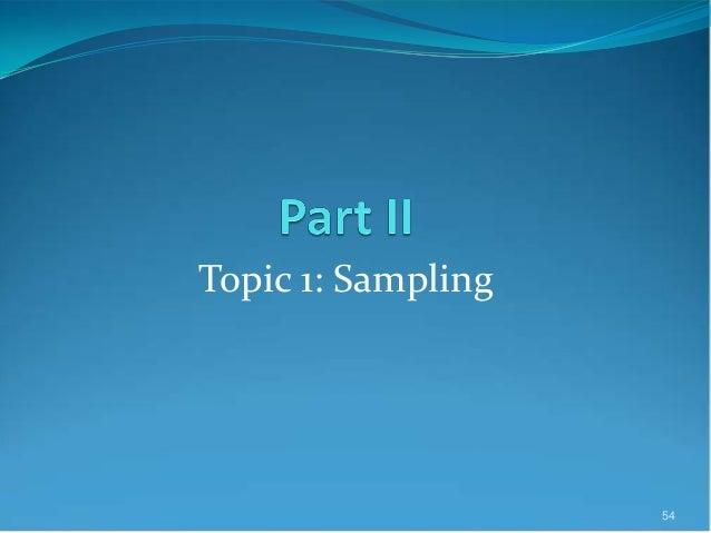 Topic 1: Sampling 54