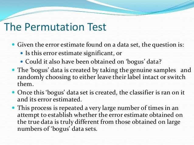  Given the error estimate found on a data set, the question is:  Is this error estimate significant, or  Could it also ...