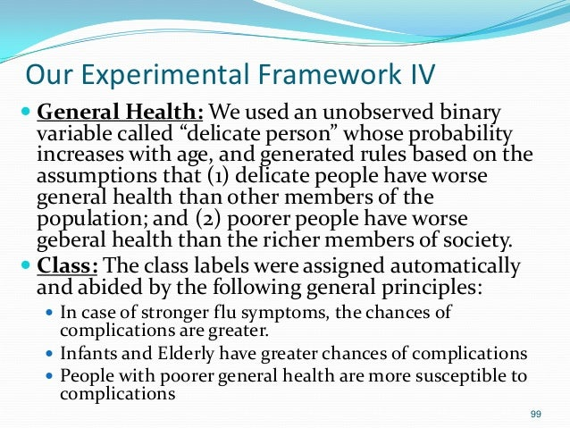 """99 Our Experimental Framework IV  General Health: We used an unobserved binary variable called """"delicate person"""" whose pr..."""