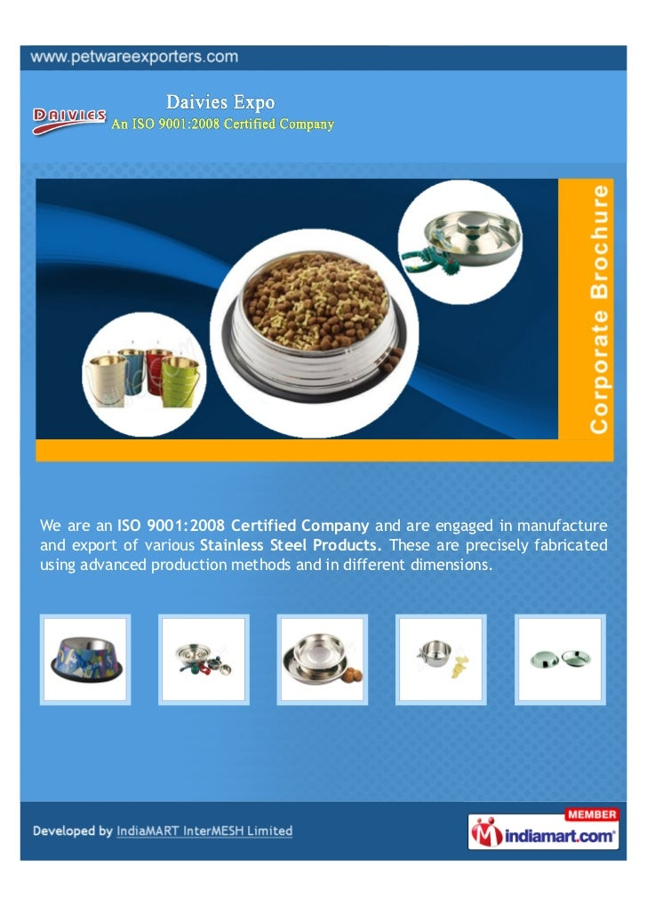 We are an ISO 9001:2008 Certified Company and are engaged in manufactureand export of various Stainless Steel Products. Th...