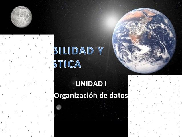 UNIDAD IOrganización de datos