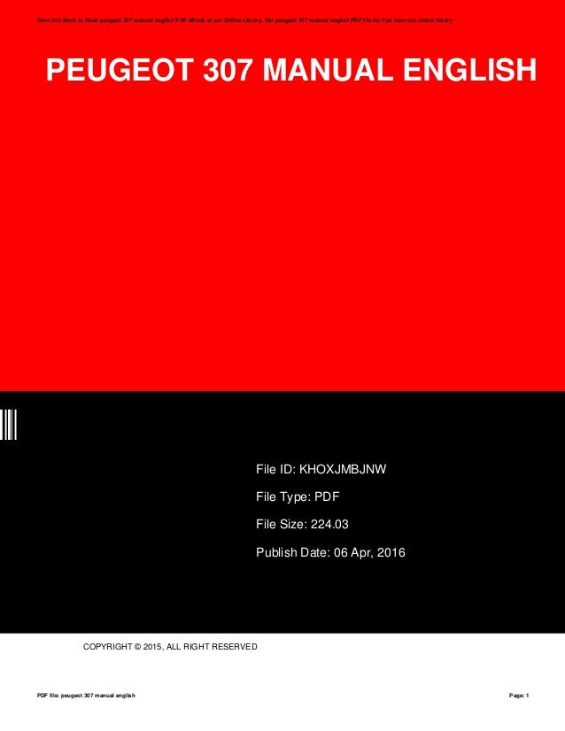 Peugeot 307 manual english peugeot 307 manual english nw file id khoxjmbjnw file type pdf file size fandeluxe Choice Image