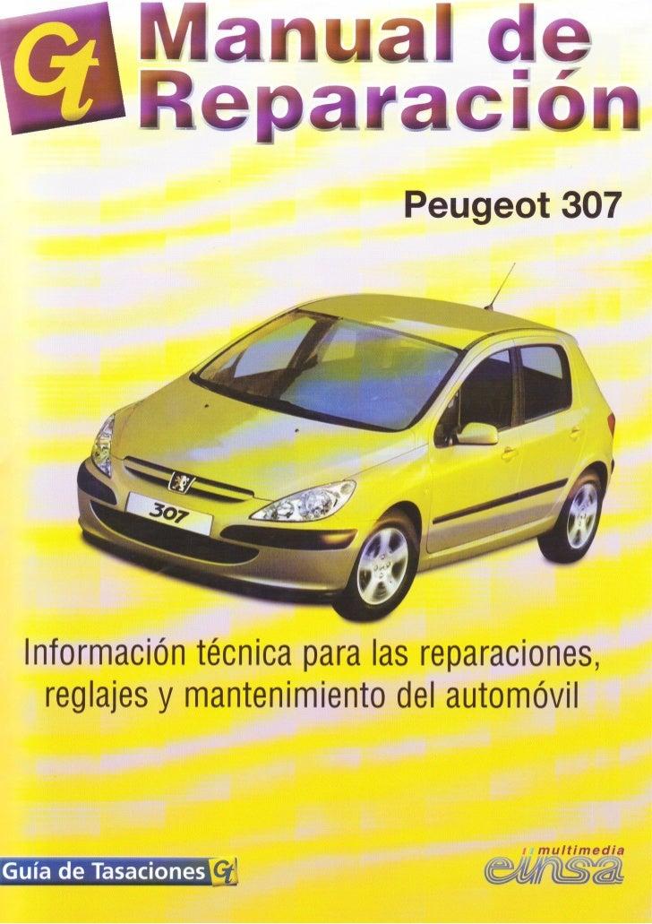 peugeot 307 manual reparacion jm rh slideshare net Peugeot 307 1.4s 2007 Owners Manual Peugeot 307 2008
