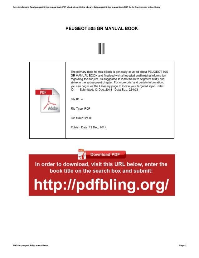 peugeot 505 gr manual book daily instruction manual guides u2022 rh testingwordpress co Peugeot 505 STI Peugeot 605