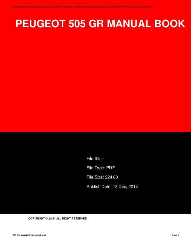 peugeot 505 gr manual book file id: -- file type: pdf file size