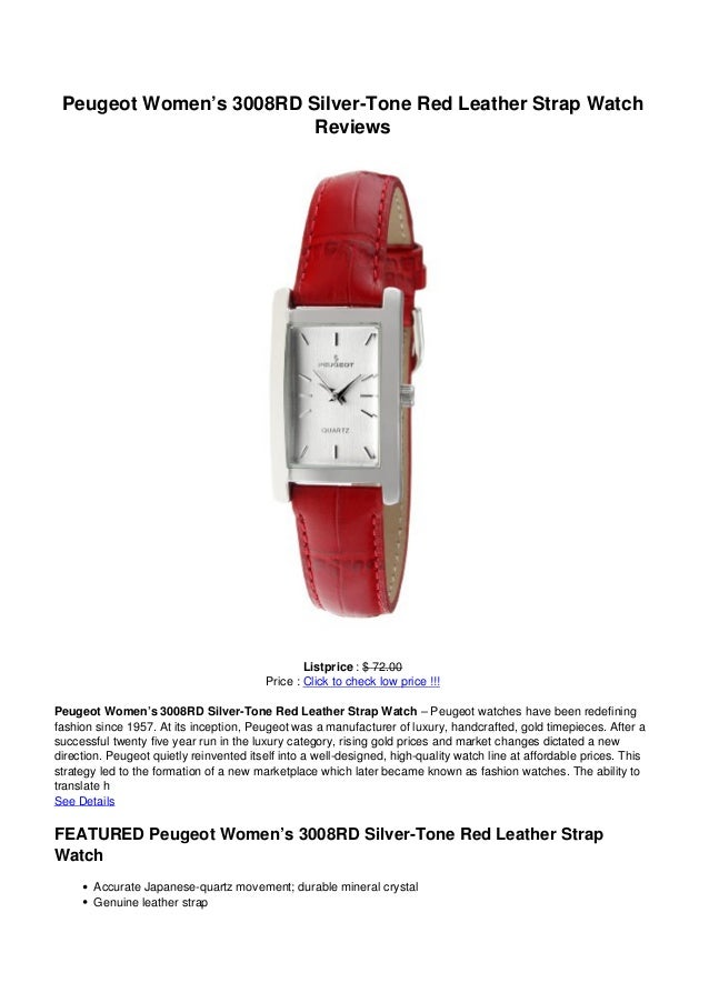 Peugeot Women's 3008RD Silver-Tone Red Leather Strap WatchReviewsListprice : $ 72.00Price : Click to check low price !!!Pe...