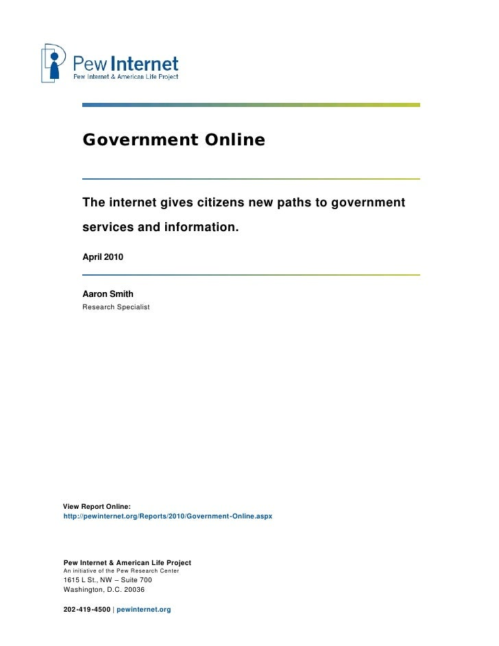Government Online      The internet gives citizens new paths to government      services and information.      April 2010 ...