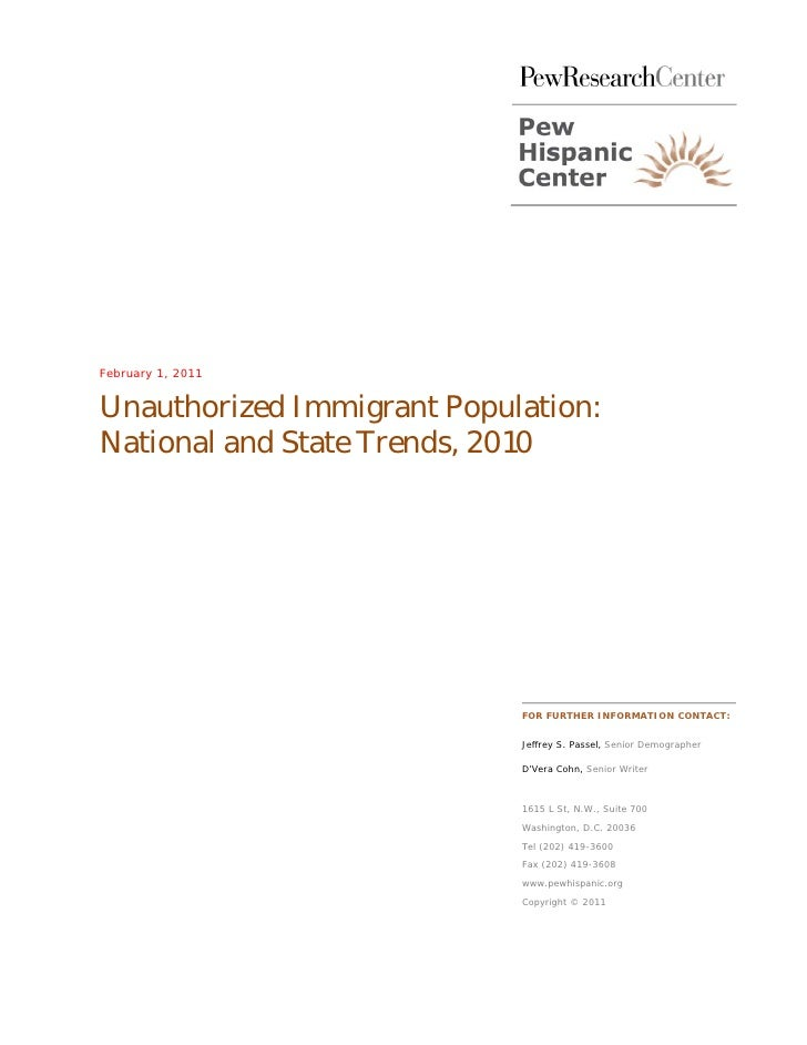 February 1, 2011Unauthorized Immigrant Population:National and State Trends, 2010                            FOR FURTHER I...