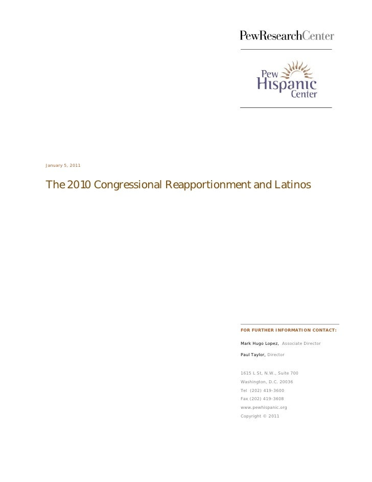 January 5, 2011The 2010 Congressional Reapportionment and Latinos                                    FOR FURTHER INFORMATI...
