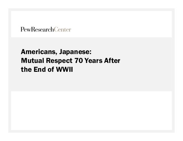 Americans, Japanese: Mutual Respect 70 Years After the End of WWII