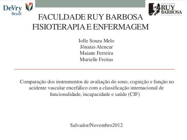 FACULDADE RUY BARBOSA     FISIOTERAPIA E ENFERMAGEM                          Iolle Souza Melo                           Jô...