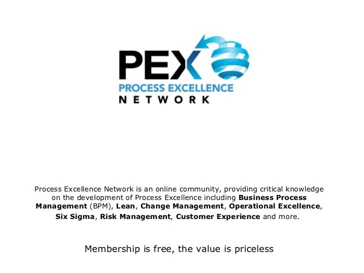 Process Excellence Network is an online community, providing critical knowledge on the development of Process Excellence i...