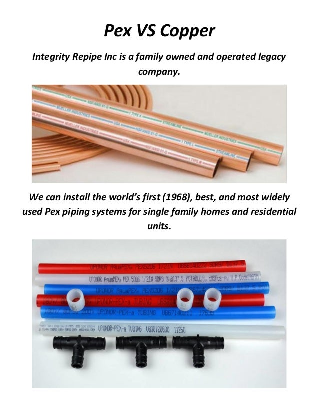 Integrity Repipe Inc Pex Vs Copper