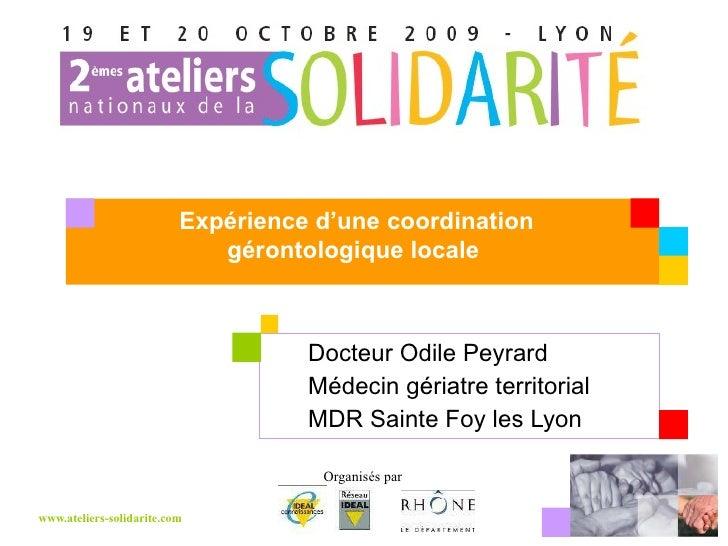 Docteur Odile Peyrard Médecin gériatre territorial MDR Sainte Foy les Lyon Expérience d'une coordination gérontologique lo...