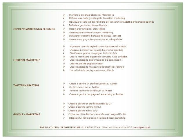 CONTENTMARKETING&BLOGGING Ø Profilarelapropriaaudiencediriferimento Ø Definireunastrategiaintegrat...