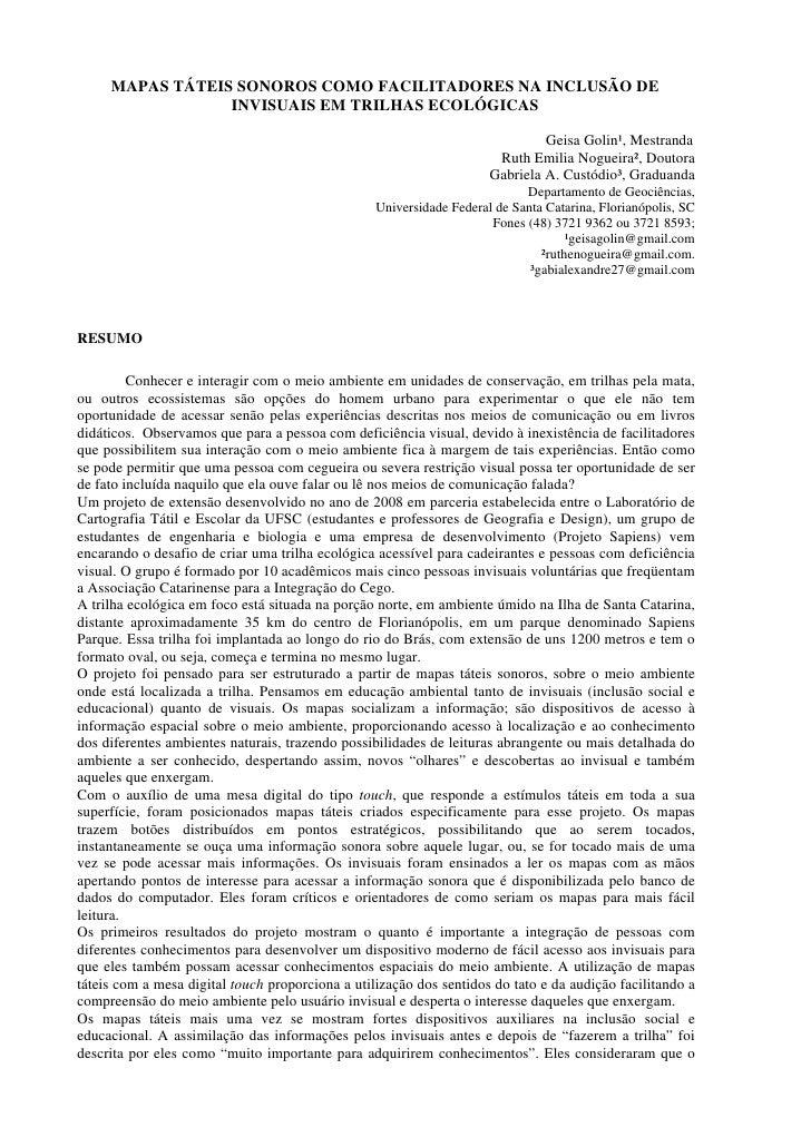 MAPAS TÁTEIS SONOROS COMO FACILITADORES NA INCLUSÃO DE                  INVISUAIS EM TRILHAS ECOLÓGICAS                   ...