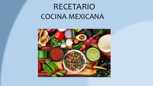 Recetario De Cocina.Recetario De Cocina Mexicana