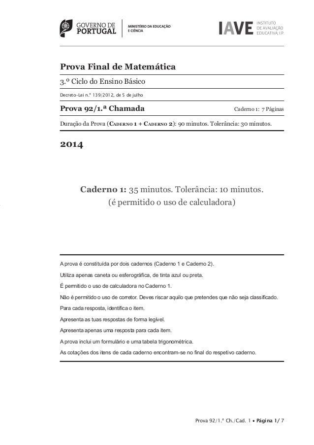 Prova Final de Matemática  3.º Ciclo do Ensino Básico  Decreto-Lei n.º 139/2012, de 5 de julho  Prova 92/1.ª Chamada Cader...
