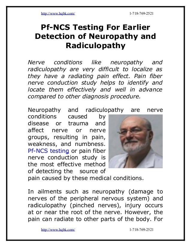 http://www.hqbk.com/            1-718-769-2521   Pf-NCS Testing For Earlier  Detection of Neuropathy and         Radiculop...
