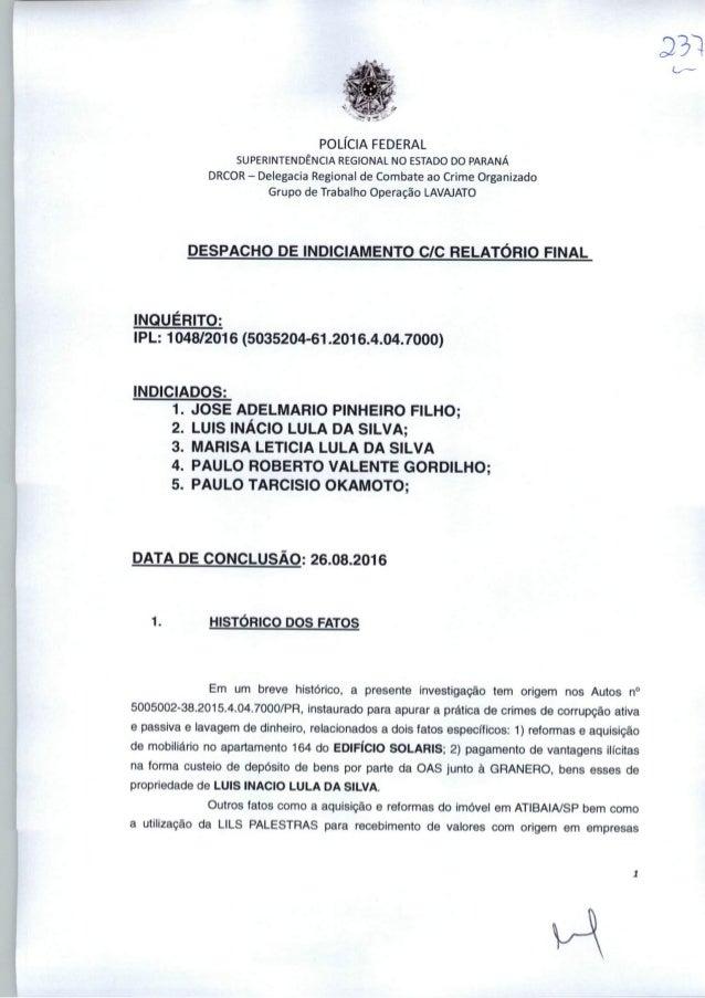 POLICIA FEDERAL SUPERINTENDÊNCIA REGIONAL NO ESTADO DO PARANÁ DRCOR - Delegacia Regional de Combate ao Crime Organizado Gr...