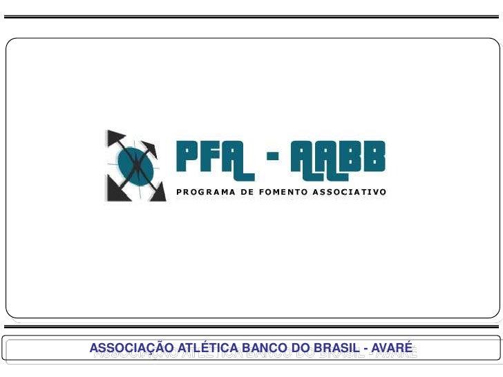 ASSOCIAÇÃO ATLÉTICA BANCO DO BRASIL - AVARÉ