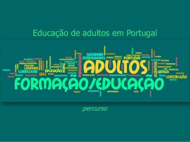 percursoEducação de adultos em Portugal