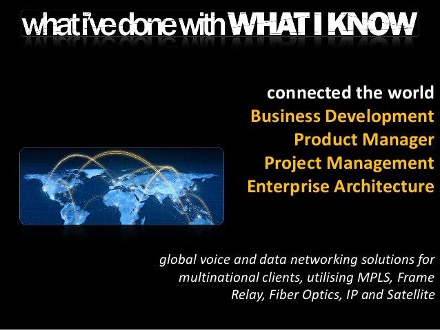 desktop renewal Business Development Product Manager Project Management Enterprise Architecture large scale outsourced tec...