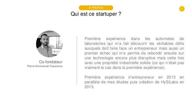 #PortraitDeStartuper #34 - HySiLabs - Pierre-Emmanuel Casanova Slide 2