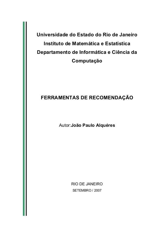 Universidade do Estado do Rio de Janeiro Instituto de Matemática e Estatística Departamento de Informática e Ciência da Co...