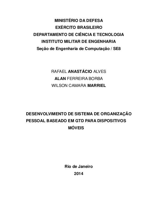 MINISTÉRIO DA DEFESA EXÉRCITO BRASILEIRO DEPARTAMENTO DE CIÊNCIA E TECNOLOGIA INSTITUTO MILITAR DE ENGENHARIA Seção de Eng...