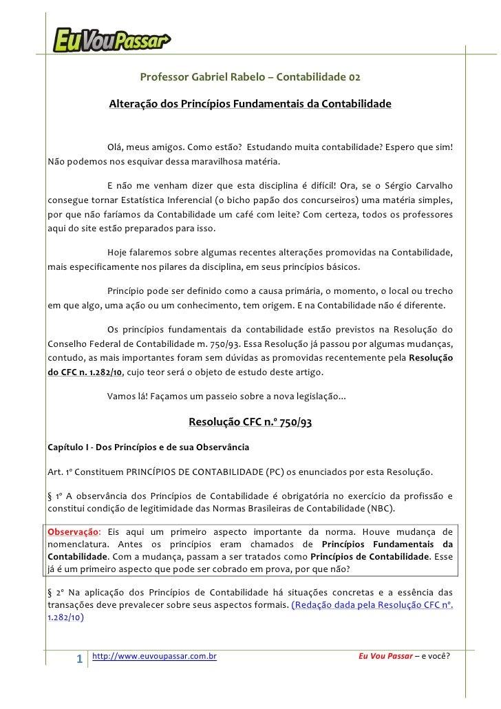 Professor Gabriel Rabelo – Contabilidade 02                Alteração dos Princípios Fundamentais da Contabilidade         ...