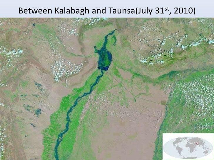 Between Kalabagh and Taunsa(July 31st, 2010)