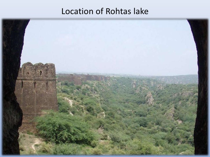 Location of Rohtas lake