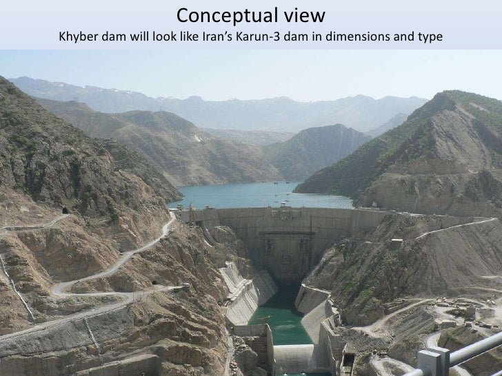 Conceptual viewKhyber dam will look like Iran's Karun-3 dam in dimensions and type