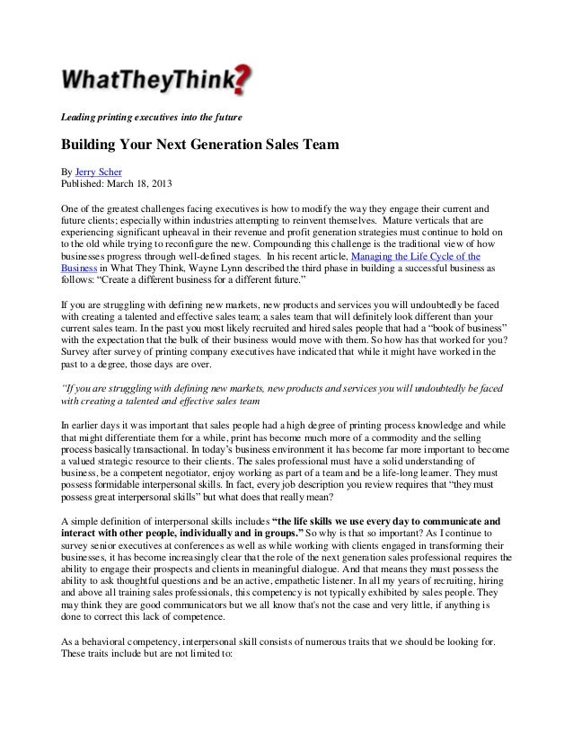 Leading printing executives into the future  Building Your Next Generation Sales Team By Jerry Scher Published: March 18, ...