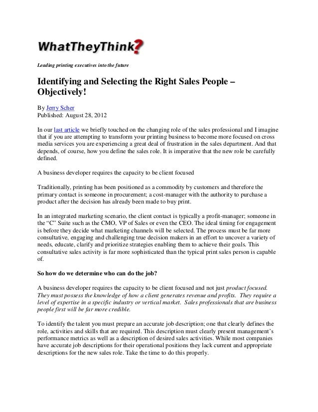 Leading printing executives into the future  Identifying and Selecting the Right Sales People – Objectively! By Jerry Sche...