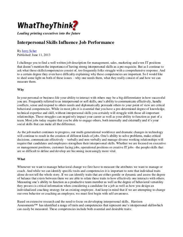 Leading printing executives into the futureInterpersonal Skills Influence Job PerformanceBy Jerry ScherPublished: June 11,...
