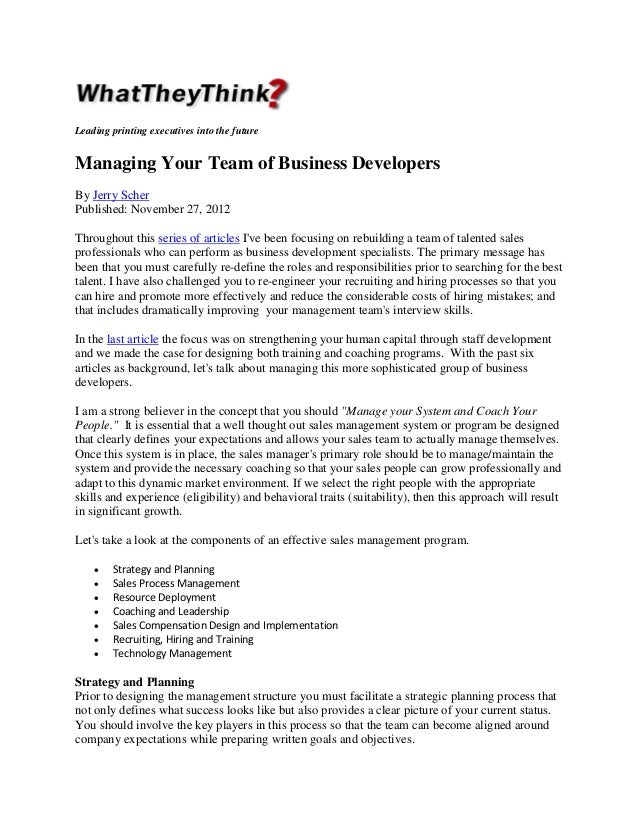 Leading printing executives into the future  Managing Your Team of Business Developers By Jerry Scher Published: November ...