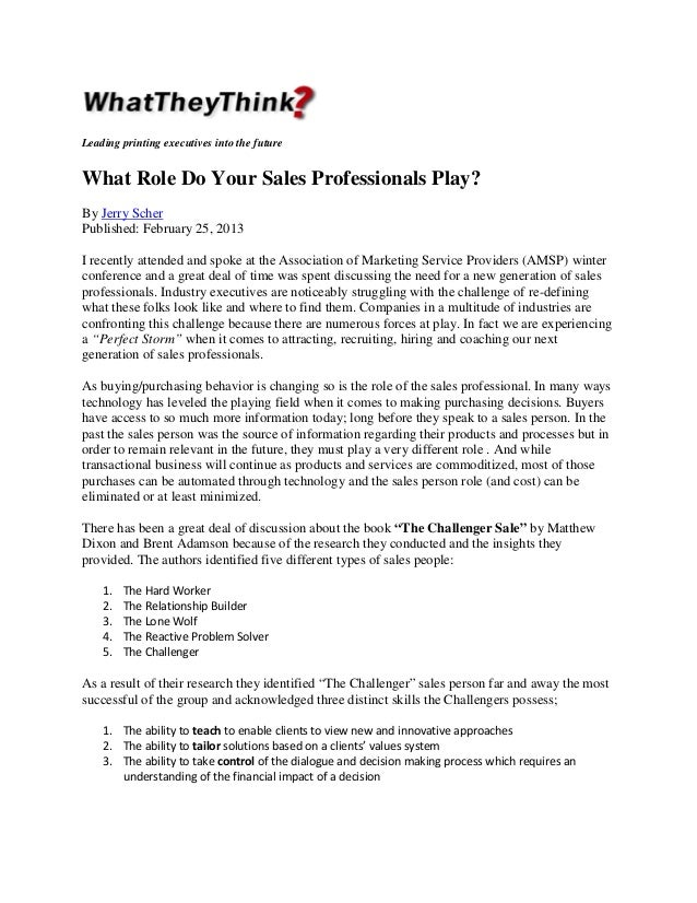 Leading printing executives into the future  What Role Do Your Sales Professionals Play? By Jerry Scher Published: Februar...