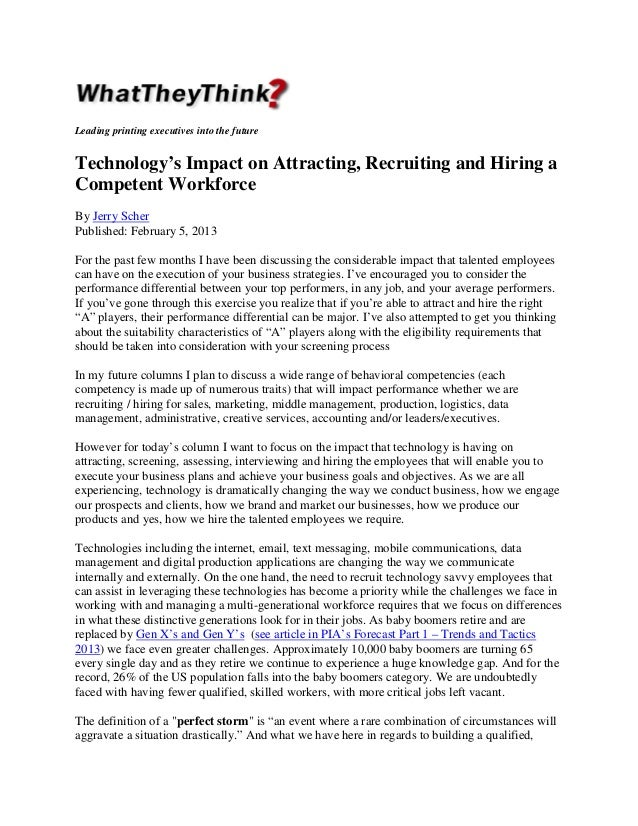 Leading printing executives into the future  Technology's Impact on Attracting, Recruiting and Hiring a Competent Workforc...