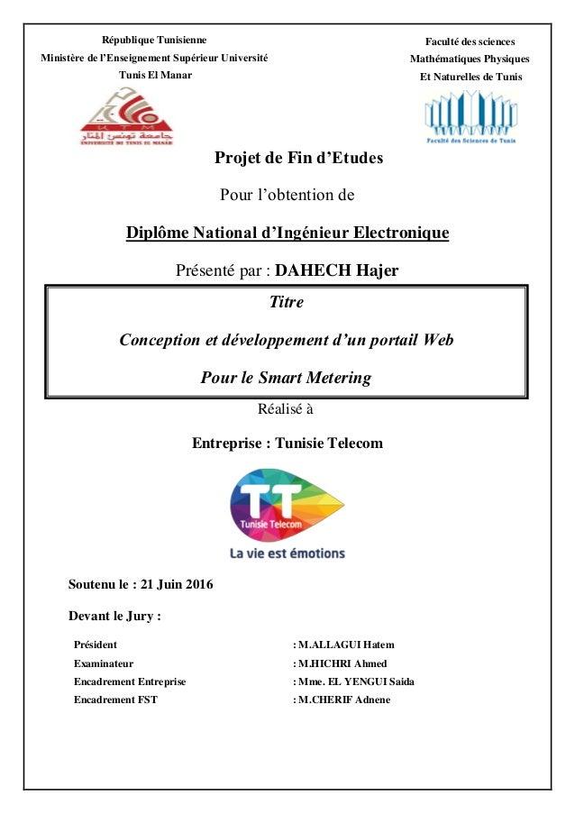Projet de Fin d'Etudes Pour l'obtention de Diplôme National d'Ingénieur Electronique Présenté par : DAHECH Hajer Réalisé à...
